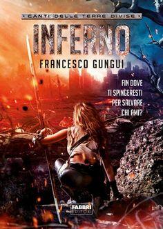 Francesco Gungui, Inferno, Fabbri editori