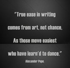 Alexander Pope nailed it! Writing comes from within. It cannot ne learned. Writing Quotes, In Writing, Writing Prompts, Alexander Pope Quotes, Inspirational Books, Inspiring Quotes, A Writer's Life, Philosophy Quotes, Writers Write