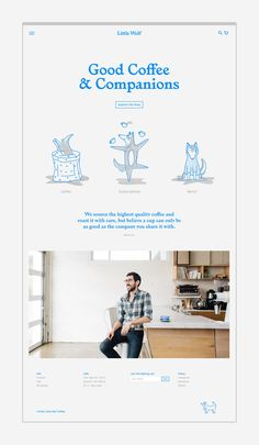 Logo, illustration and website by Perky Bros for American small-batch coffee roastery, subscription service and café Little Wolf Clean Web Design, Minimal Web Design, Modern Web Design, Web Design Tips, Web Design Trends, Web Design Inspiration, Banner Web Design, Layout Design, Web Layout