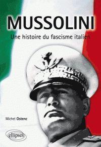 Mussolini, une histoire du fascisme italien http://catalogues-bu.univ-lemans.fr/flora_umaine/jsp/index_view_direct_anonymous.jsp?PPN=176132589