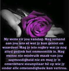 My wens vir jou Evening Greetings, Afrikaanse Quotes, Goeie More, Good Morning, Wisdom, Words, Posters, Places, Buen Dia