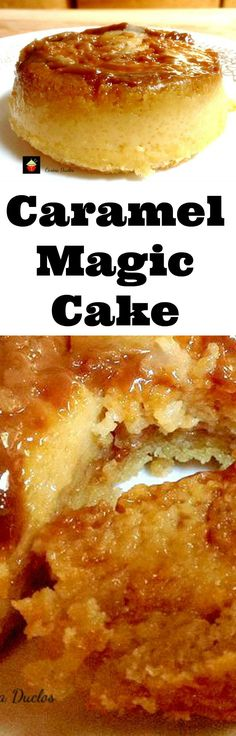 Caramel Magic Cake. Yep, it's exactly that! A cake and a flan all in one. A truly magical dessert! Similar to a magic cake! Easy to make and really yummy!   Lovefoodies.com