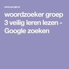 woordzoeker groep 3 veilig leren lezen - Google zoeken