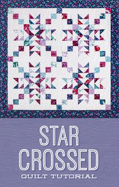 For fans of romantic tales and stunning quilts, we present the Star Crossed Quilt! This dynamic pattern comes together with nine patch and flying geese blocks, and is as pretty as a Shakespearean sonnet! Click the link to watch the free quilt tutorial! Missouri Quilt Tutorials, Quilting Tutorials, Quilting Projects, Msqc Tutorials, Quilting Ideas, Big Block Quilts, Star Quilt Blocks, Star Quilts, Charm Pack Quilt Patterns