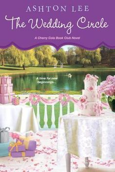 The Wedding Circle (A Cherry Cola Book Club #3)