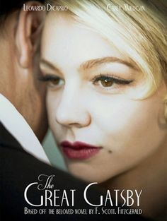 The Great Gatsby movie poster.  I'm buying Mulligan but DiCaprio?  Why does he have to be in EVERYthing?
