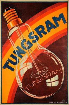 Vintage Graphic Design design-is-fine: József Amberg, poster for Tungsram lightbulb ad, Hungary. Pub Vintage, Vintage Labels, Vintage Posters, Vintage Graphic, Retro Advertising, Vintage Advertisements, Radios, Modern Graphic Design, Retro Design