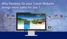 Why Reviews On Your Travel Website Brings More Sales For You?
