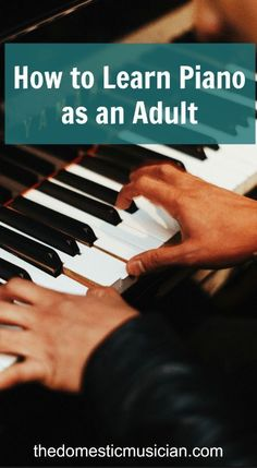 You Are Never Too Old To Learn to Play the Piano - YouTube
