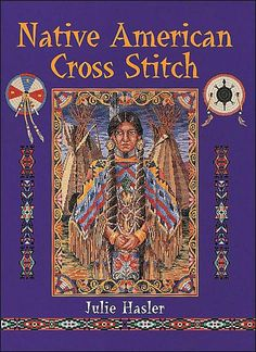 Native American Beading Patterns | AMERICAN INDIAN COUNTED CROSS-STITCH by Frankye Jones.
