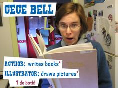 Cece Bell - Children's book author and illustrator. Books include RABBIT & ROBOT: THE SLEEPOVER, CRANKEE DOODLE (with Tom Angleberger), BUG PATROL (with Denise Mortensen), ITTY BITTY, BEE-WIGGED, two chunky board books, the SOCK MONKEY series, and coming soon: EL DEAFO!