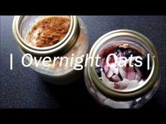 132. Overnight Oats, Como Fazer ? | Aveia Adormecida - YouTube