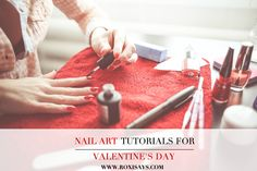 20 nail art tutorials for Valentine's Day