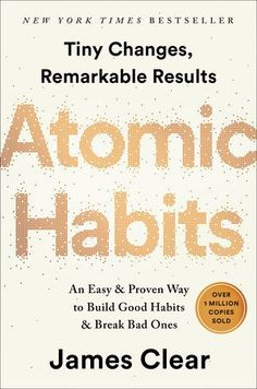 Read James Clear's new book, Atomic Habits: An Easy & Proven Way to Build Good Habits & Break Bad Ones. Published on The instant New York Times bestsellerTiny Changes, Remarkable ResultsNo matter your goals, Atomic Habits offers a proven framework for. New York Times, Believe, Atom Dc, Reading Lists, Book Lists, Reading Habits, Happy Reading, Reading Room, Dr Oz