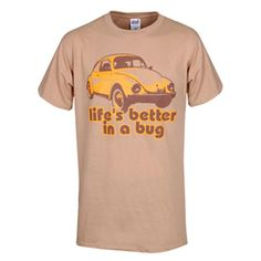 VW Life Is Better In A Bug Tee - Shop Auto Accessories