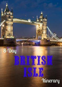 Eight-Day British Isle Itinerary