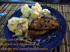 Easy dinner in no time.  http://pattyandersonsblog.blogspot.com/2013/06/pork-loin-cutlets-with-mustard.html