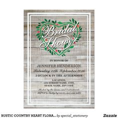 RUSTIC COUNTRY HEART FLORAL BRIDAL SHOWER INVITE