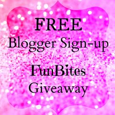 Bloggers Wanted: Join the Sparkle Me Pink FunBites Giveaway Event!