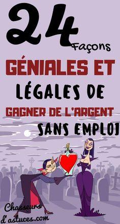 24 GÉNIALES FAÇONS DE GAGNER DE L'ARGENT SANS EMPLOI. Pensez-vous que vous avez besoin d'un « travail » pour gagner de l'argent ? Et si vous ne trouvez pas de travail ? Sachez que d'une manière ou d'une autre, beaucoup de personnes parviennent à rester à flot sans un travail « traditionnel ».  Bien sûr, certains creusent dans leurs économies. Certains ont des amis et de la famille pour les soutenir. Mais sachez aussi que certaines personnes  #chasseursdastuces