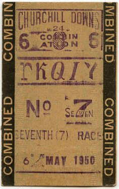 UK - Turf Accountant (Churchill Downs Betting Ticket, 1950 // by -Snapatorium) Vintage Typography, Typography Letters, Lettering, Typography Design, Logo Design, Graphic Design, Vintage Labels, Vintage Ephemera, Vintage Paper