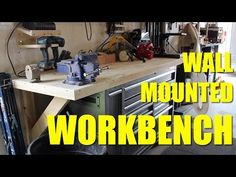 DIY - Wall Mounted Workbench - YouTube