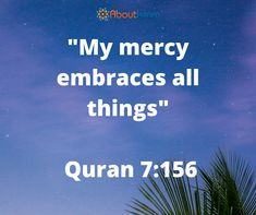 My mercy embraces all things!