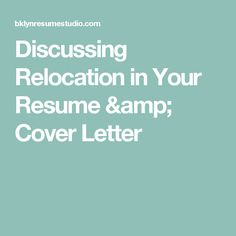 How To Mention Relocation In A Cover Letter  Job Info Job Resume