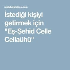 """To bring the person he wants to """"Co-martyr Celle Cellaühü"""" Allah Islam, Islamic Quotes, Celine, Prayers, Pineapple, Dairy, Garden, Youtube, Beautiful"""
