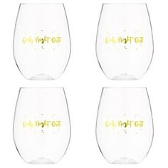 "35$ set of 4 Every gal needs to spend quality time with her best friends. These stemless wine glasses are made from durable clear acrylic that won't chip or break, no matter how crazy the fun gets. Each is embellished with metallic gold script that reads, ""Girls' Night Out."" 3.5"" diameter, 4.6"" tall. 16-oz./473ml capacity each. Acrylic. Hand-wash."