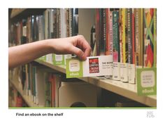 "2012 ""Inside the Library"" category winner: @Marc Baird Public Library. Winning Idea: Created eBook shelf cards to give their digital collection physical representation in the library."