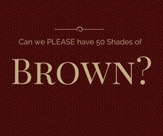 Whyis brown such a great color to have for the home? Because it's warm and will go with just about any color that you already have in your home right now. From blue, to green and many colors in be...
