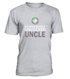 # Men's First Time Uncle! Achievement Unlocked New Uncle! T-Shirt .  Special Offer, not available in shops      Comes in a variety of styles and colours      Buy yours now before it is too late!      Secured payment via Visa / Mastercard / Amex / PayPal http://www.giftideascorner.com/best-gifts-for-gamers/
