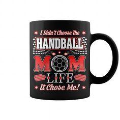 Awesome Handball Lovers Tee Shirts Gift for you or your family member and your friend:  Didnt Choose Handball Mom Life It Chose Me Mug Tee Shirts T-Shirts