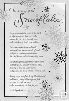 Snowflake Poem I've always LOVED Snowflakes. Christmas Quotes, A Christmas Story, Christmas Projects, All Things Christmas, Winter Christmas, Holiday Crafts, Holiday Fun, Christmas Jesus, Christmas Readings
