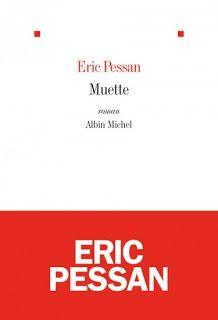 Le Bouquinovore: Muette, Eric Pessan