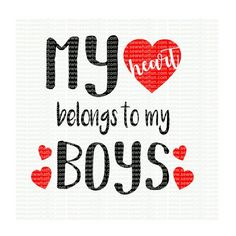 This Mama loves her boys SVG cutting file vinyl file svg My Boys Quotes, Son Quotes From Mom, Mommy Quotes, Me Quotes, Mother Of Boys Quotes, Raising Boys Quotes, Qoutes, Mothers Of Boys, Mothers Love