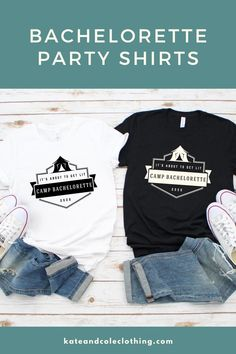 So you are planning your bestie's bachelorette party and are in search of the perfect shirt for everyone. This camp bachelorette shirt is the perfect shirt for all of your girlfriends. All of Kate and Cole Clothing's shirts are unisex sized, so they have a nice flattering shape, not too tight or too loose. They are super soft and comfy, perfect for hanging out, and also for taking group shots together. #bacheloretteparty #bachelorettepartyfavors #campingbachelorette #bachelorettepartyshirts Bachelorette Party Planning, Bachelorette Party Shirts, Girls Weekend, Girls Night, Pregnancy Announcement Shirt, Group Shots, Next Clothes, Bridal Shower Invitations, Shirts For Girls