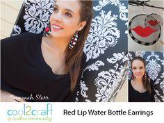 Red Lip Water Bottle Earrings by Savannah Starr - http://www.cool2craft.com/felt-red-lip-earrings-by-savannah-starr
