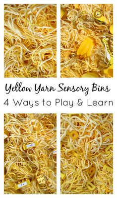 For a Y is for Yarn theme create a simple yellow yarn sensory bin. Add new materials to create sensory bins to practice letters, numbers, and vocabulary.
