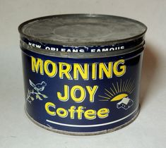 Vintage Key Wind Coffee Tin Morning Joy Can with Lid New Orleans La 2 of Coffee Canister, Coffee Tin, Best Coffee, Vintage Keys, Vintage Crates, Vintage Food, Vintage Signs, Antique Coffee Grinder, Cozy Coffee Shop