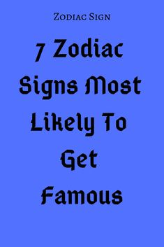 7 Zodiac Signs Most Likely To Get Famous – Explore Catalog Sagittarius Facts, Aquarius Facts, Zodiac Facts, Zodiac Signs, Zodiac Horoscope, Horoscopes, Remember Quotes, Zodiac Calendar