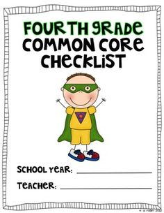 Be a Common Core Superhero!  Use this color coded checklist to document when you have taught to the fourth grade Common Core Standards.  Keep it with your lesson plans (or data notebook) so that you can write down when you have taught to the standard, or if you would rather, mark when you have assessed.