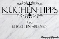 Küchentipp #26: Etiketten ablösen