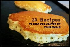20 recipes to help you lose weight, healthy recipes to lighten up your breakfast, lunch, dinner and snacks! #recipes