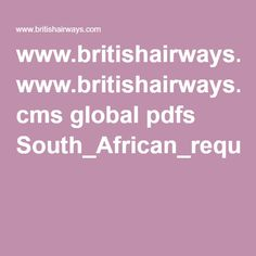 www.britishairways.com cms global pdfs South_African_requirements_for_minors_travelling_internationally_200515.pdf Places To Visit, African, Travelling, Pdf, Tips, Career, Livros, Places Worth Visiting