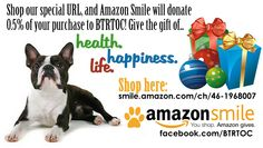 Shop this URL, and Amazon Smile will donate a portion of every purchase to Boston Terrier Rescue Team of the Carolinas! http://smile.amazon.com/ch/46-1968007