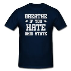 Breathe If You Hate Ohio State