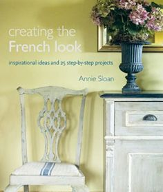 Creating the French Look written by Annie Sloan published in 2008 by Cico Books. I do all the styling for my books and work closely with my photogrpaher Christopher Brown.  This was the first book we did together and we have since done 2 more and Chris also does all the styled interiors photography of my painted furniture and fabrics.    This cover shows the paperback version.