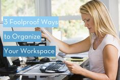 Organize your office in just 3 easy steps.